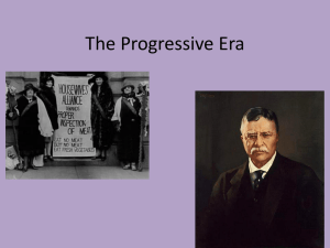 The Progressive Era - Saugerties Central Schools
