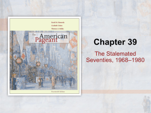 The Stalemated Seventies, 1968–1980
