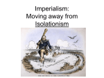 Imperialism: Moving away from Isolationism