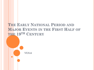 The Early National Period and Major Events in the First