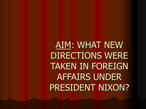 Aim: What new directions were taken in foreign affairs