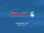 Presentation Title - American Pharmacists Association