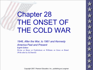 CHAPTER 28 THE ONSET OF THE COLD WAR