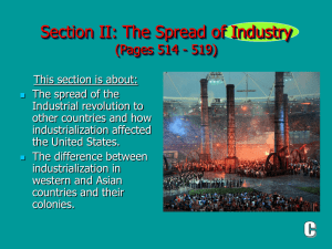 Section II: The Spread of Industry (Pages 514 - 519)