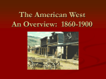 The American West An Overview: 1860