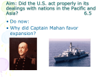 Aim: Did the US act properly in its dealings with nations in the Pacific