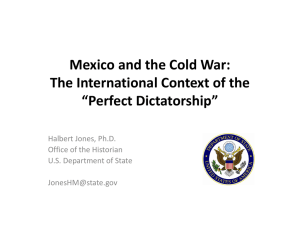 "Mexico and the Cold War: The International Context of the ""Perfect"
