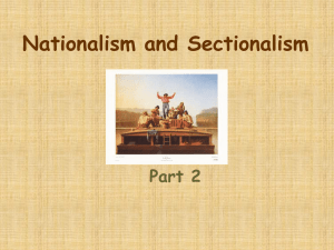 Nationalism and Sectionalism - Challengers 8th Grade Social Studies