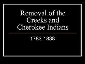 Removal of the Creeks and Cherokee Indians