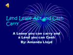 Lend lease act and cash carry - US-History-Twinsburg