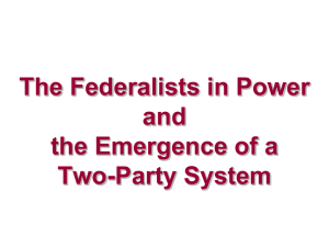 federalists_in_power_&_emergence_ofa_twoparty_system
