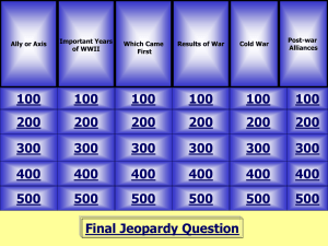 world war ii & cold war jeopardy ii