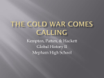 The Cold War Comes Calling