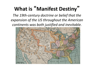 Chapter 13 Manifest Destiny PowerPoint