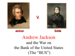 Andrew Jackson and the War on the Bank of the United States