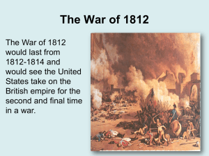 The War of 1812 - Challengers 8th Grade Social Studies
