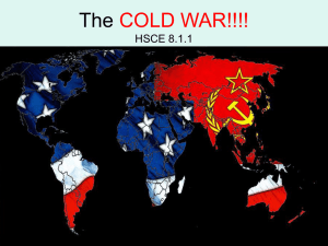 The COLD WAR!!!! HSCE 8.1.1