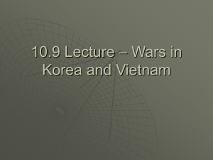10.9 Lecture – Wars in Korea and Vietnam