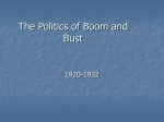 The Politics of Boom and Bust 1920-1932