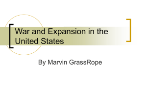 War and Expansion in the United States by marvin