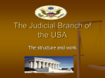 The Judicial Branch of the USA