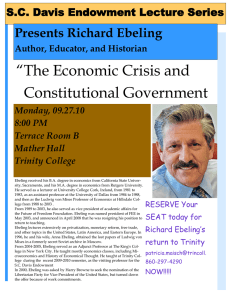 """The Economic Crisis and Constitutional Government Presents Richard Ebeling"