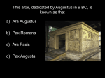 This altar, dedicated by Augustus in 9 BC, is known as the: