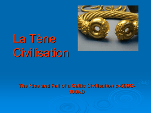 The Rise and Fall of La Tene Civilisation