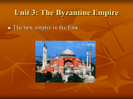 Unit 3: The Byzantine Empire