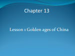 Chapter 13 Section 1 Golden Ages of China