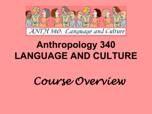 Anthropology 340 LANGUAGE AND CULTURE