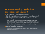 When completing application exercises, ask yourself:
