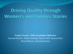 Driving Quality through Women's and Families Stories