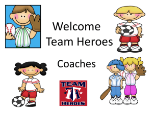 Welcome 2012 Team Heroes Coaches