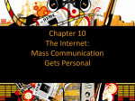 Chapter 10 The Internet: Mass Communication Gets Personal