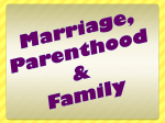 Marriage, Parenthood and Families