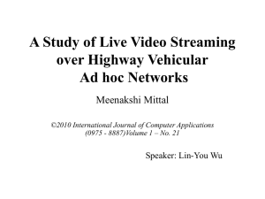 A Study of Live Video Streaming over Highway Vehicular Ad hoc