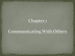 Ch.1 Communicating With Others