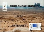 from smoke signals to the Internet