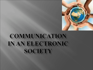 Communication in an electronic society