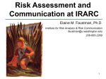 Risk Assessment and Communication at IRARC