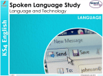 Spoken Language Study Language and Technology