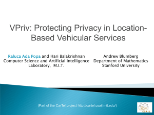 VPriv: Protecting Privacy in Location- Based Vehicular Services