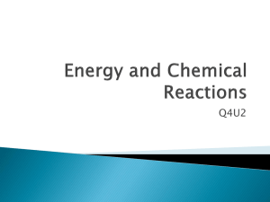 Q4 U2 Energy and Chemical Reactions