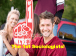 The 1st Sociologists!