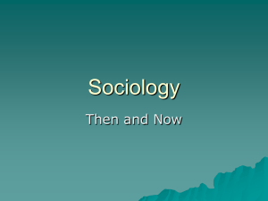 Sociology-Then and Now