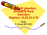 SIDs, AW disorders, Asthma, & Plural Disorders Chapters: 31,32,33