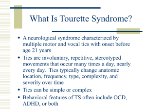 Tourette Syndrome: History and Clinical Aspects of Tics