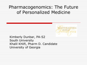 Pharmacogenomics: The Future of Personalized Medicine