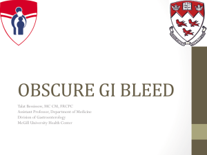 OBSCURE GI BLEED - McGill University